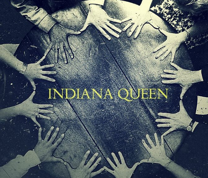 """Indiana Queen"" by THORNTON"