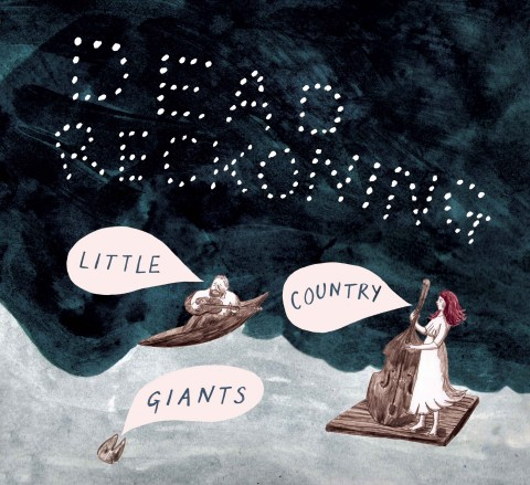 Dead Reckoning by Little Country Giants album cover art